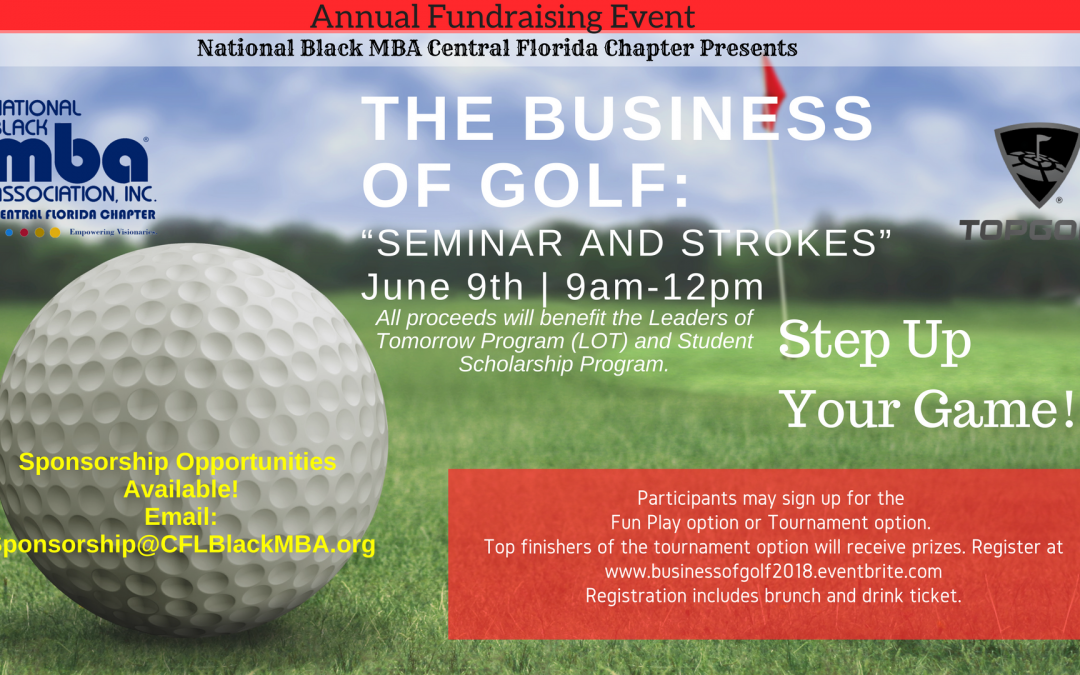 "The Business of Golf ""Seminar and Strokes"" Fundraising Event"